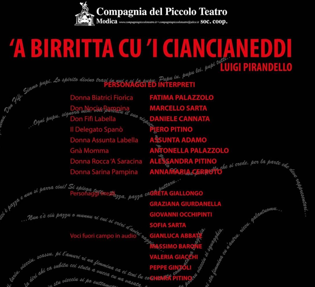 """Modica, al Teatro Garibaldi venerdì 24 in scena """"A birritta cu'i ciancianeddi"""""""