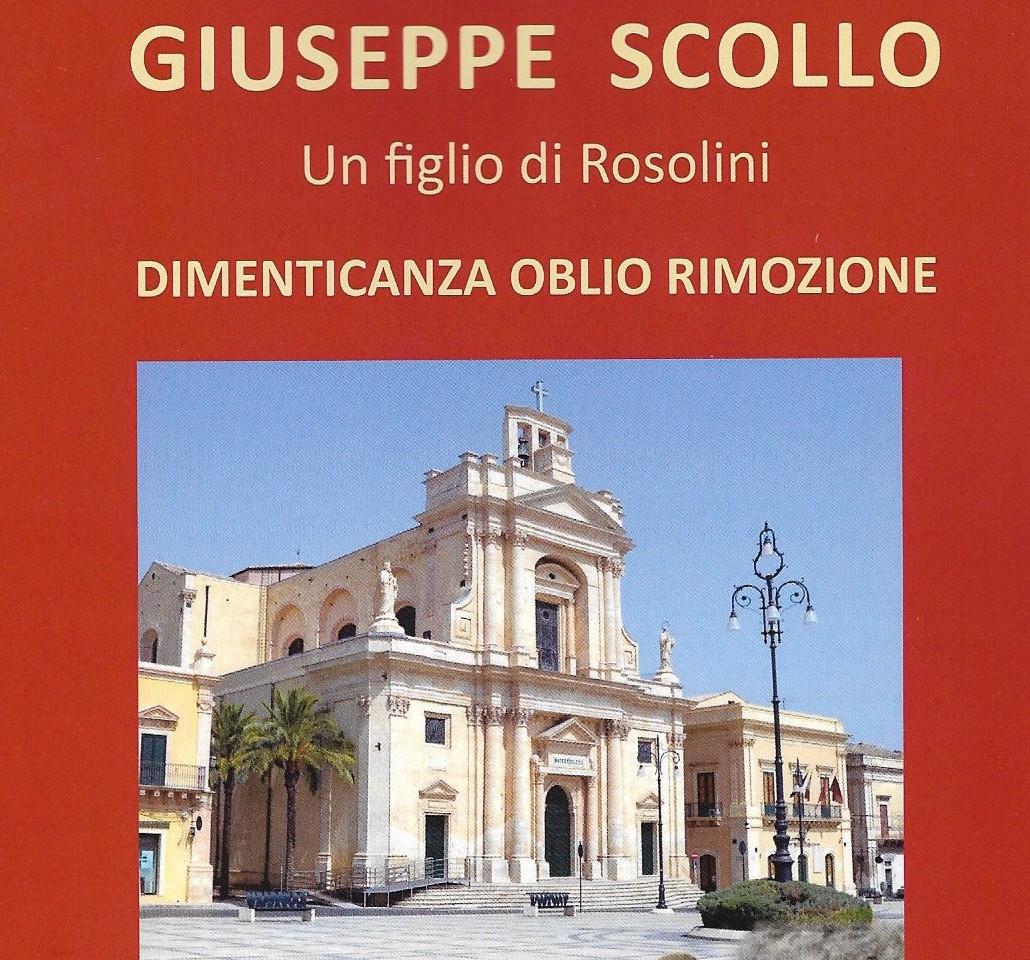 """Libri: """"Giuseppe Scollo-un figlio di Rosolini"""", sabato presentazione"""