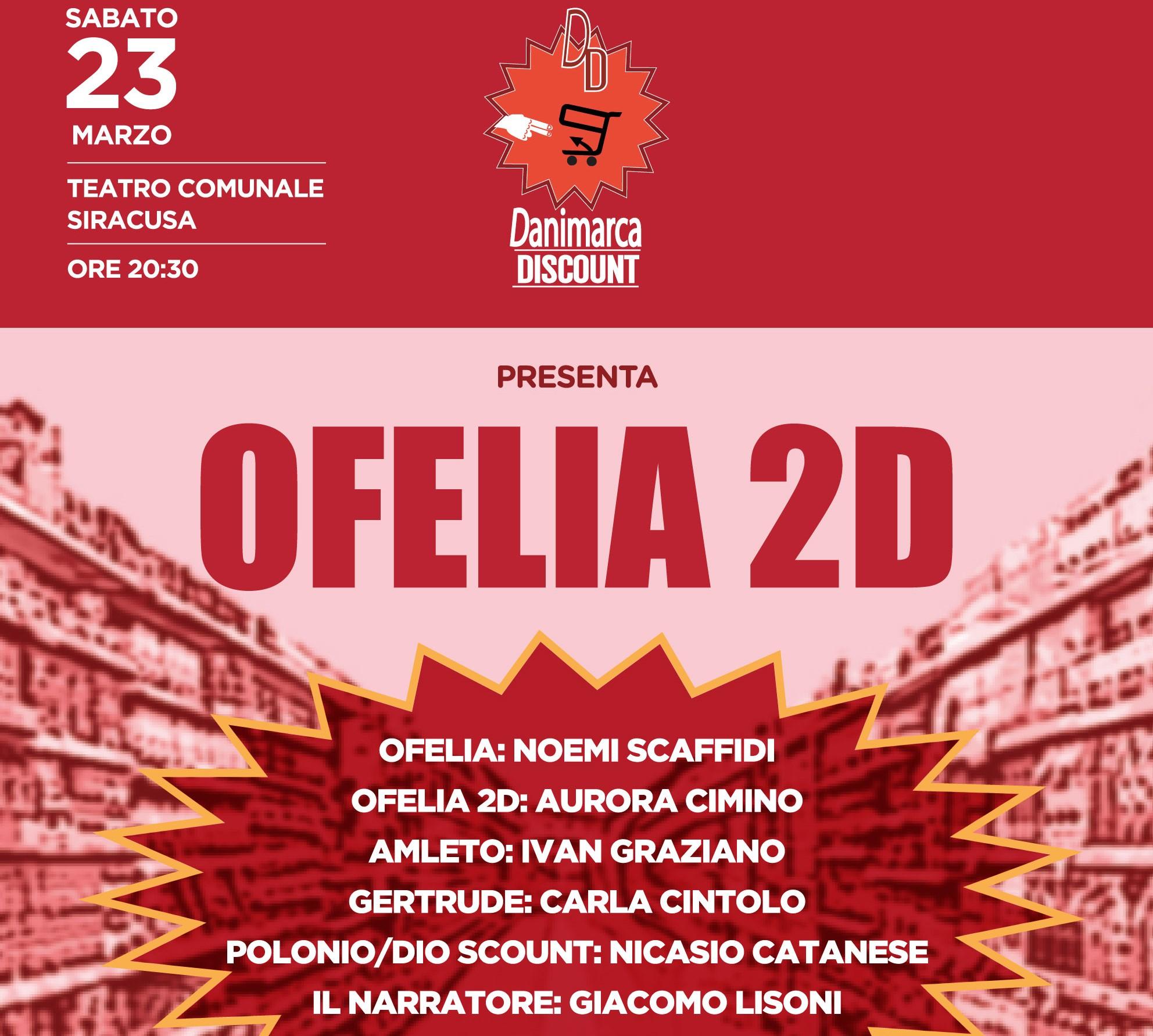 "Siracusa, al Teatro Comunale sabato 23 in scena ""Ofelia 2D"""