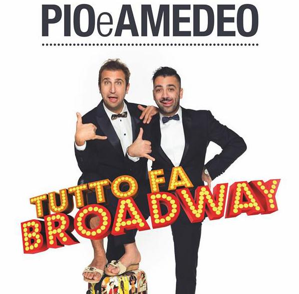 """Pio e Amedeo a sorpresa arrivano a Noto con """"Tutto fa Broadway"""""""