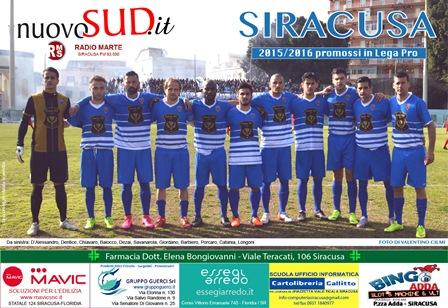 Siracusa-Viterbese anticipata alle 15. Da oggi in distribuzione il poster della squadra