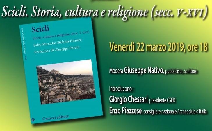 """Ragusa, al Centro Studi Rossitto si presenta il libro """"Scicli"""""""