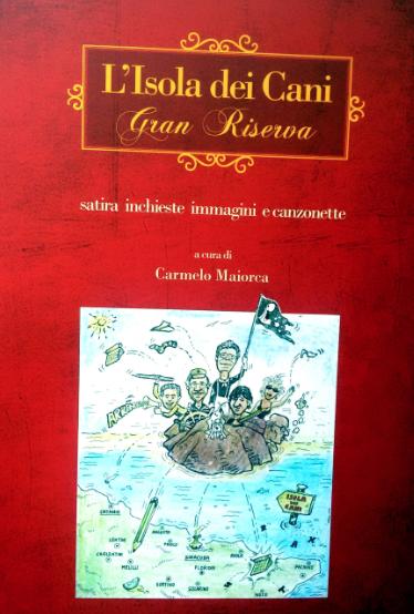 """""""L'Isola dei Cani Gran Riserva"""", in un libro da gustare"""